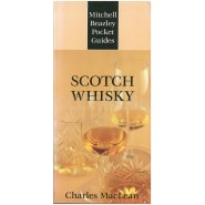 Charles MacLean: Scotch Whisky