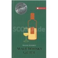 Schobert, Walter: Malt Whisky Guide