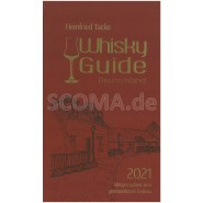Tacke, Heinfried: Whisky Guide 2021