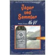 Whisky-Krimi No 6: Jäger und Sammler - Whisky Krimi No VI