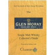 Bernhardt, Ralf & Würsching, Hans Georg: The Glen Moray Collector's Guide