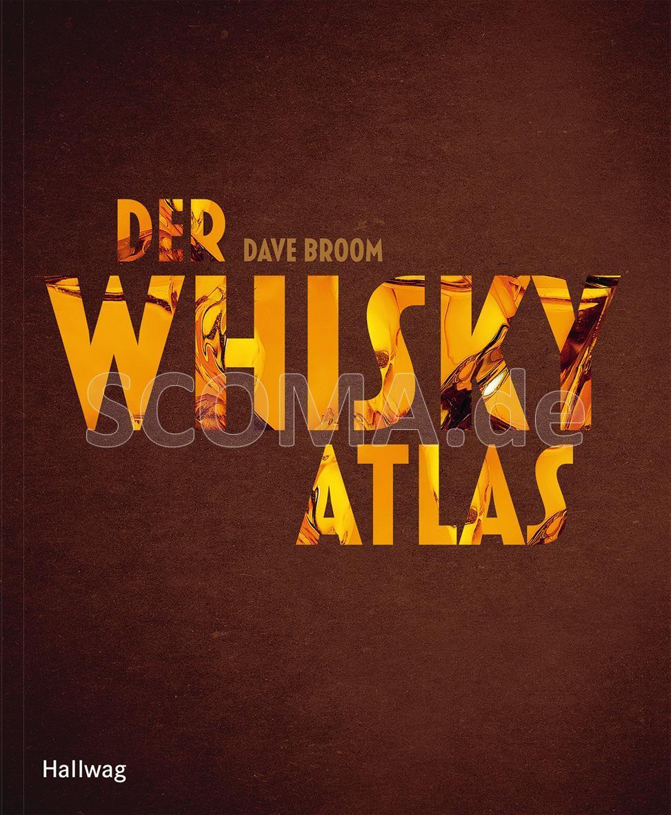 Broom,Dave: Der Whiskyatlas