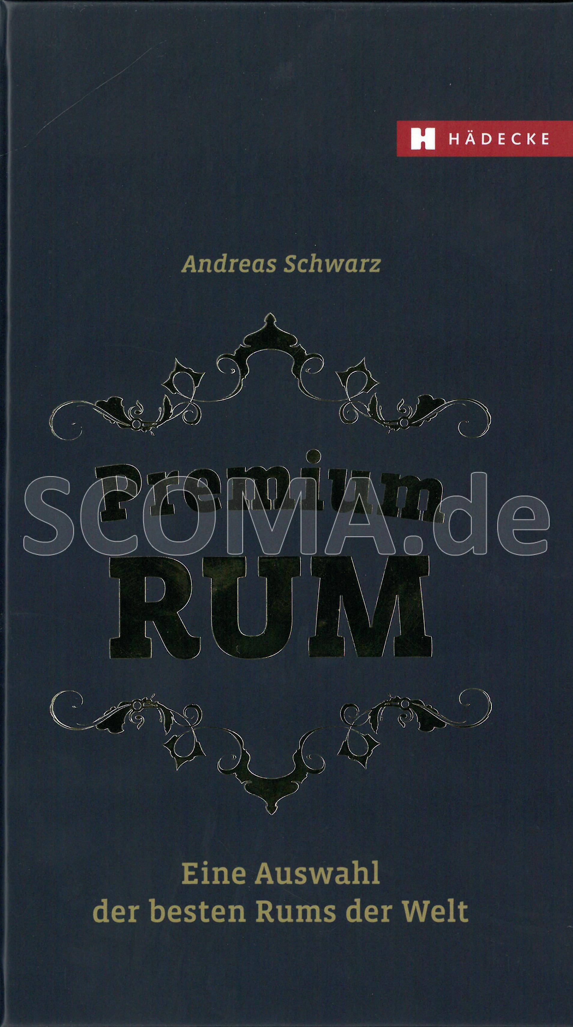 Schwarz, Andreas: Premium Rum